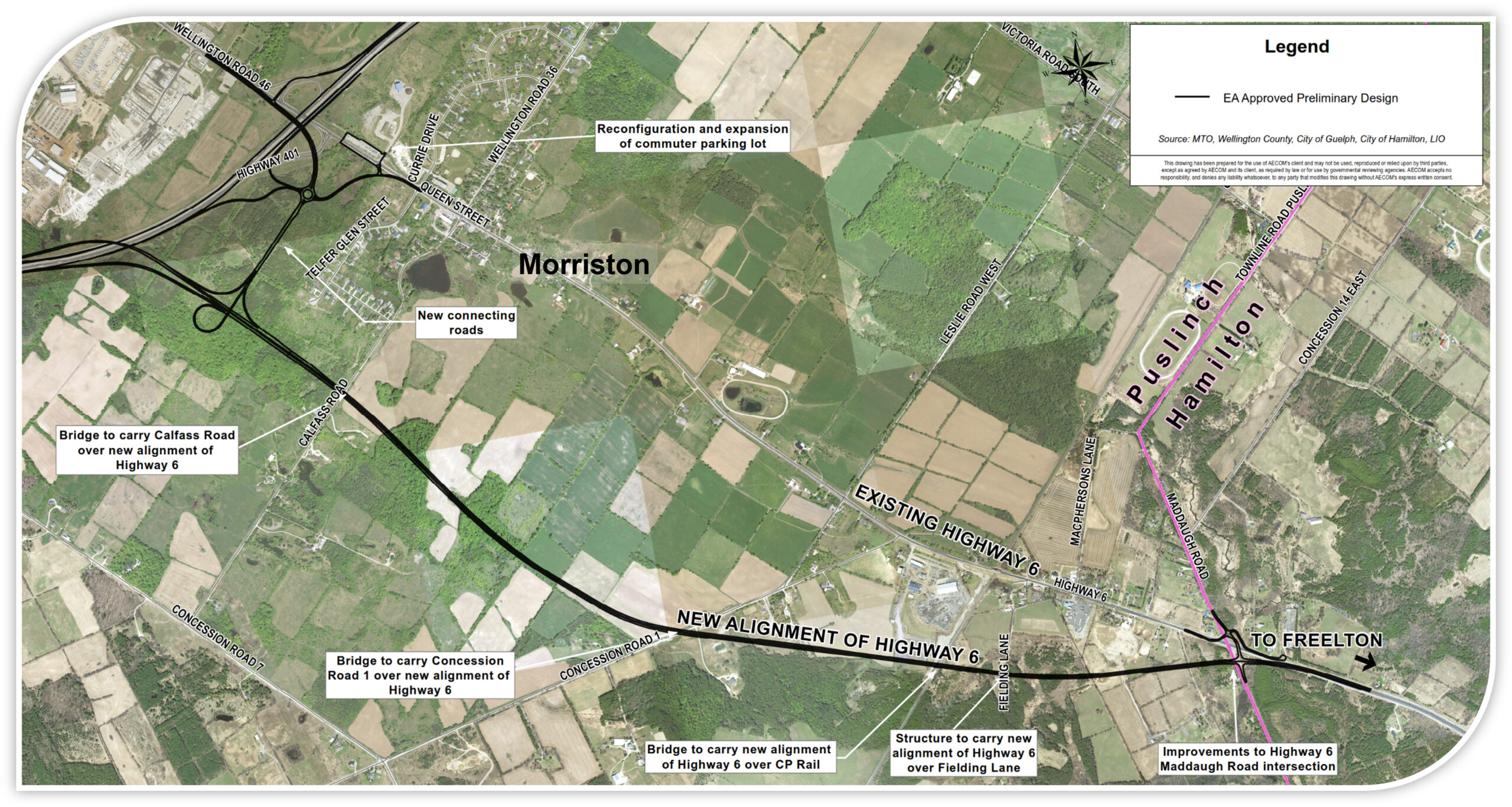 Aerial Map showing the plan that was approved under the previous EA reports for the new controlled access four-lane Highway 6 alignment. The plan shows: the reconfiguration and expansion of the Wellington Road 46 (Brock Road) commuter parking lot, New connecting roads, Bridge to carry Calfass Road over new alignment of Highway 6, Bridge to carry Concession Road 1 over new alignment of Highway 6, Bridge to carry new alignment of Highway 6 over CP Rail, Structure to carry new alignment of Highway 6 over Fielding Lane, and Improvements to Highway 6 Maddaugh Road Intersection.