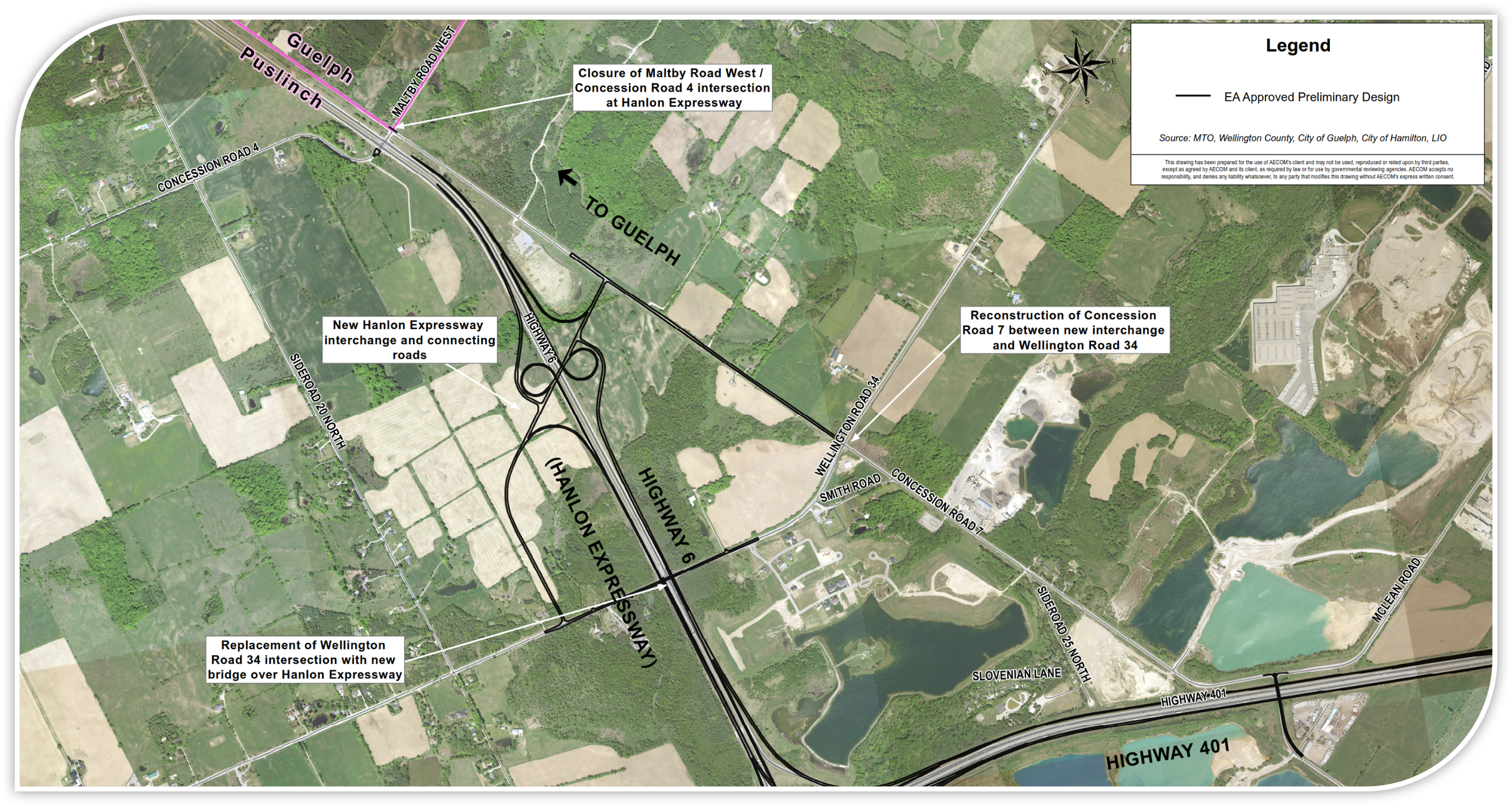 Aerial Map showing the plan that was approved under the previous EA reports for Highway 6 (Hanlon Expressway) north of Highway 401. The plan shows: Replacement of Wellington Road 34 intersection with new bridge over Hanlon Expressway, Closure of Maltby Road West / Concession Road 4 Intersection at Hanlon Expressway, and a New Hanlon expressway interchange and connecting roads mid-way between Wellington Road 34 and Maltby Road.